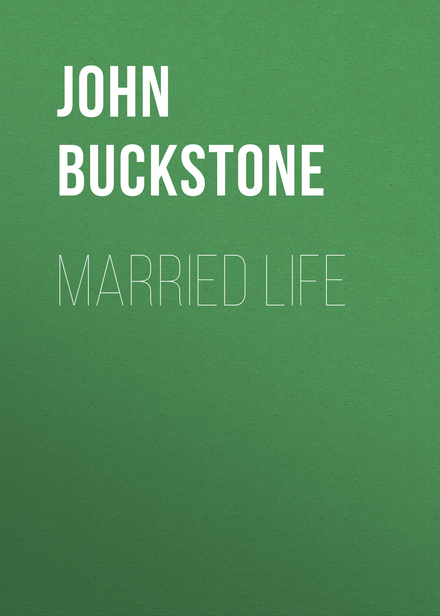 Buckstone John Baldwin Married Life archie married life book 1 page 2