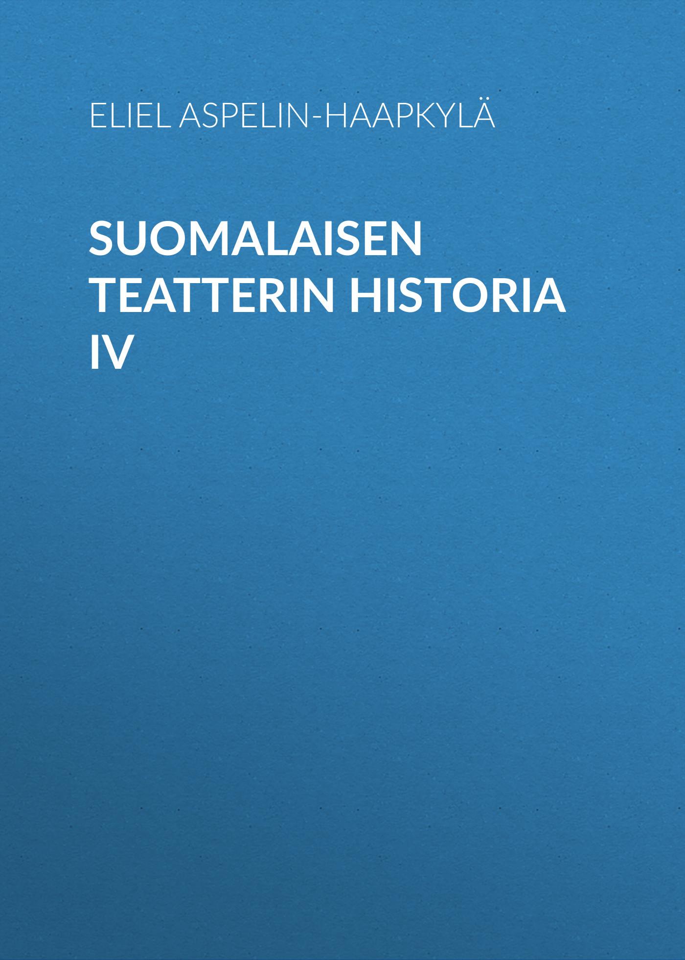 suomalaisen teatterin historia iv