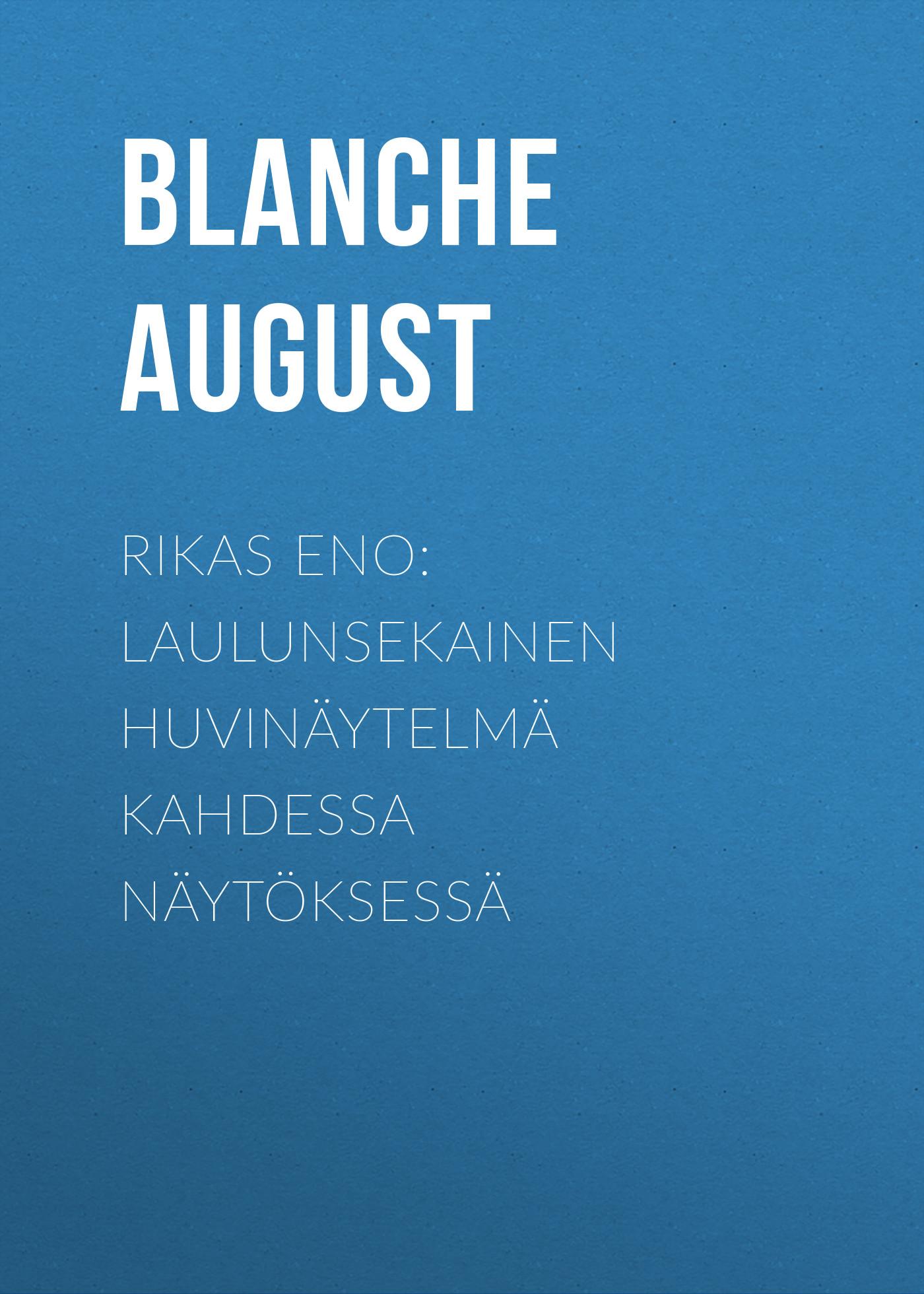 Blanche August Rikas eno: Laulunsekainen huvinäytelmä kahdessa näytöksessä 5pcs eno tc 16 mini guitar effect pedal over drive