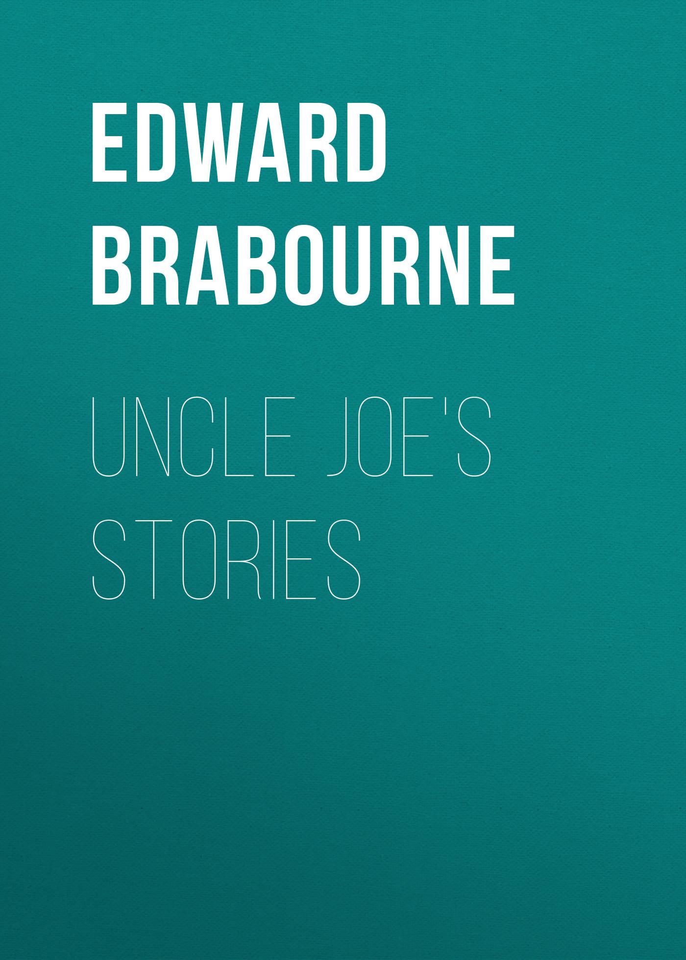 Baron Edward Hugessen Knatchbull-Hugessen Brabourne Uncle Joe's Stories vitaly mushkin erotic stories top ten