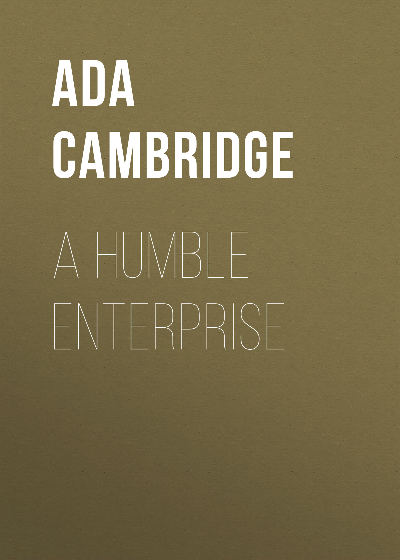 лучшая цена Ada Cambridge A Humble Enterprise