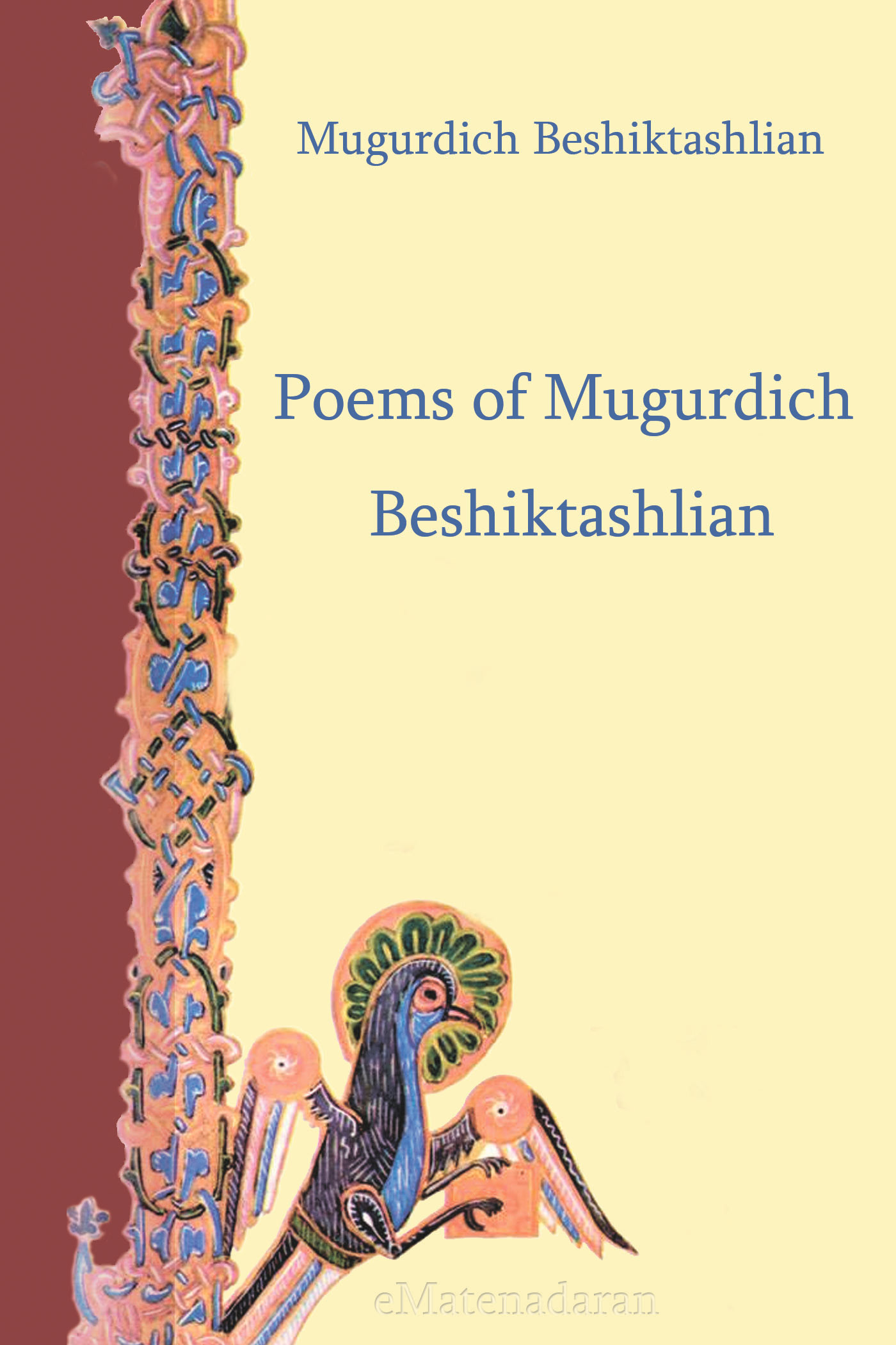 Beshiktashlian Mugurdich Poems of Mugurdich Beshiktashlian complete poems of hart crane