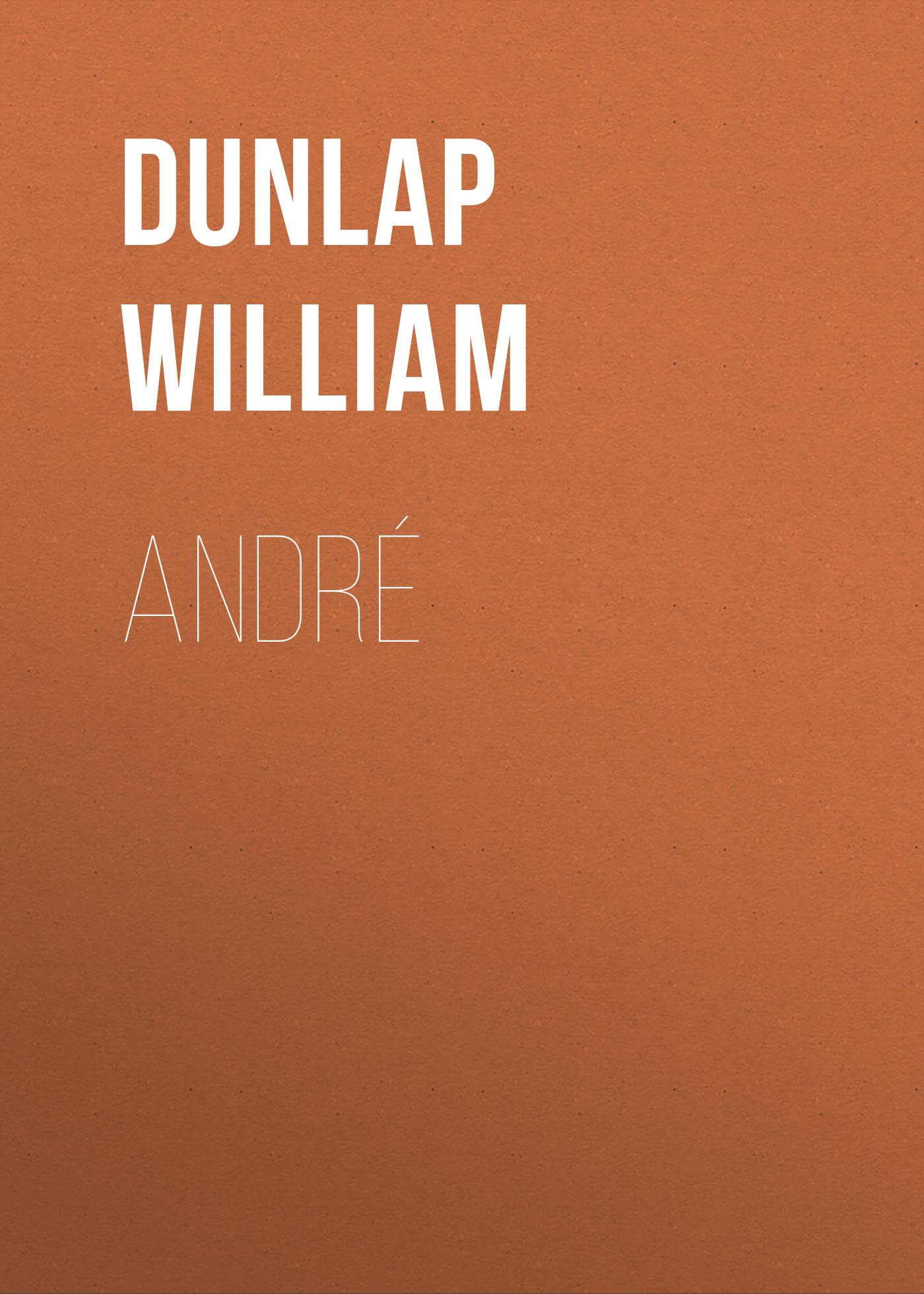 Dunlap William André andré hazes jr antwerp