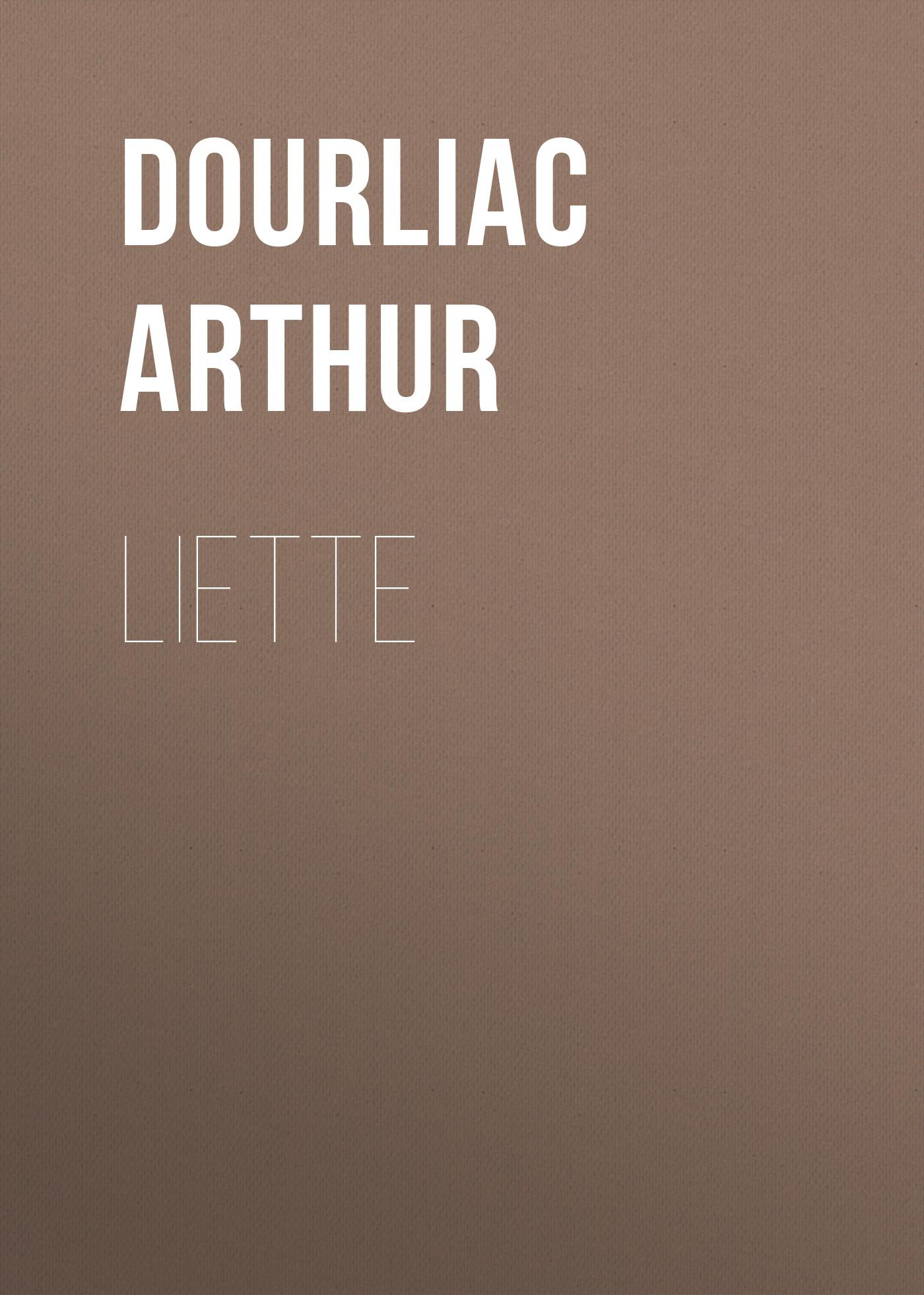 Dourliac Arthur Liette
