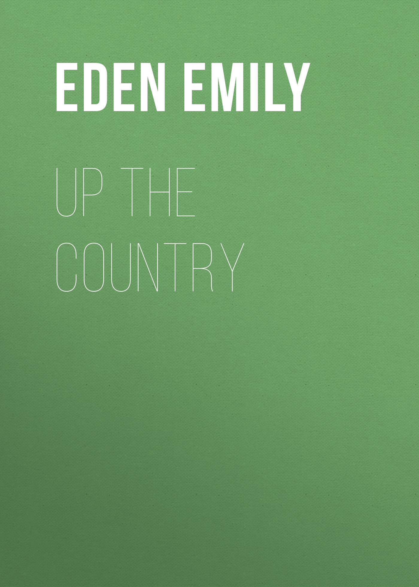 Eden Emily Up the Country country pursuits