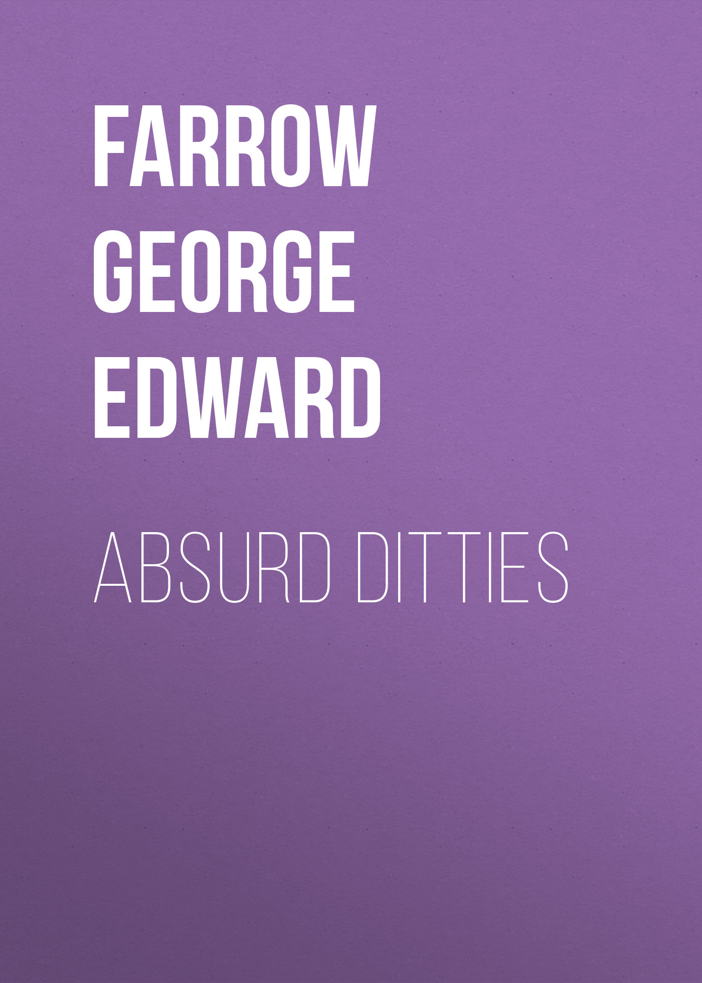 Farrow George Edward Absurd Ditties carl perkins & friends blue suede shoes a rockabilly session 30th anniversary edition cd dvd