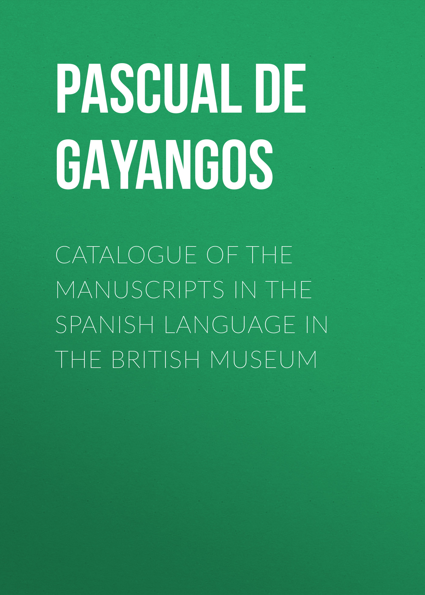 Pascual de Gayangos Catalogue of the Manuscripts in the Spanish Language in the British Museum wireless wired alarm systems security home lcd speaker keyboard sensor gsm alarm system russian spanish french language