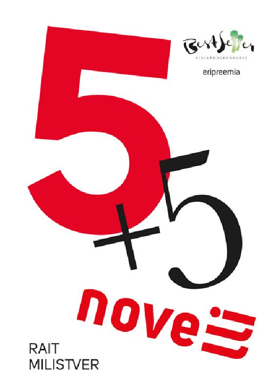 Rait Milistver 5+5 novelli raivo kelomees sotsiaalsed mängud kunstiruumis isbn 9789949467457