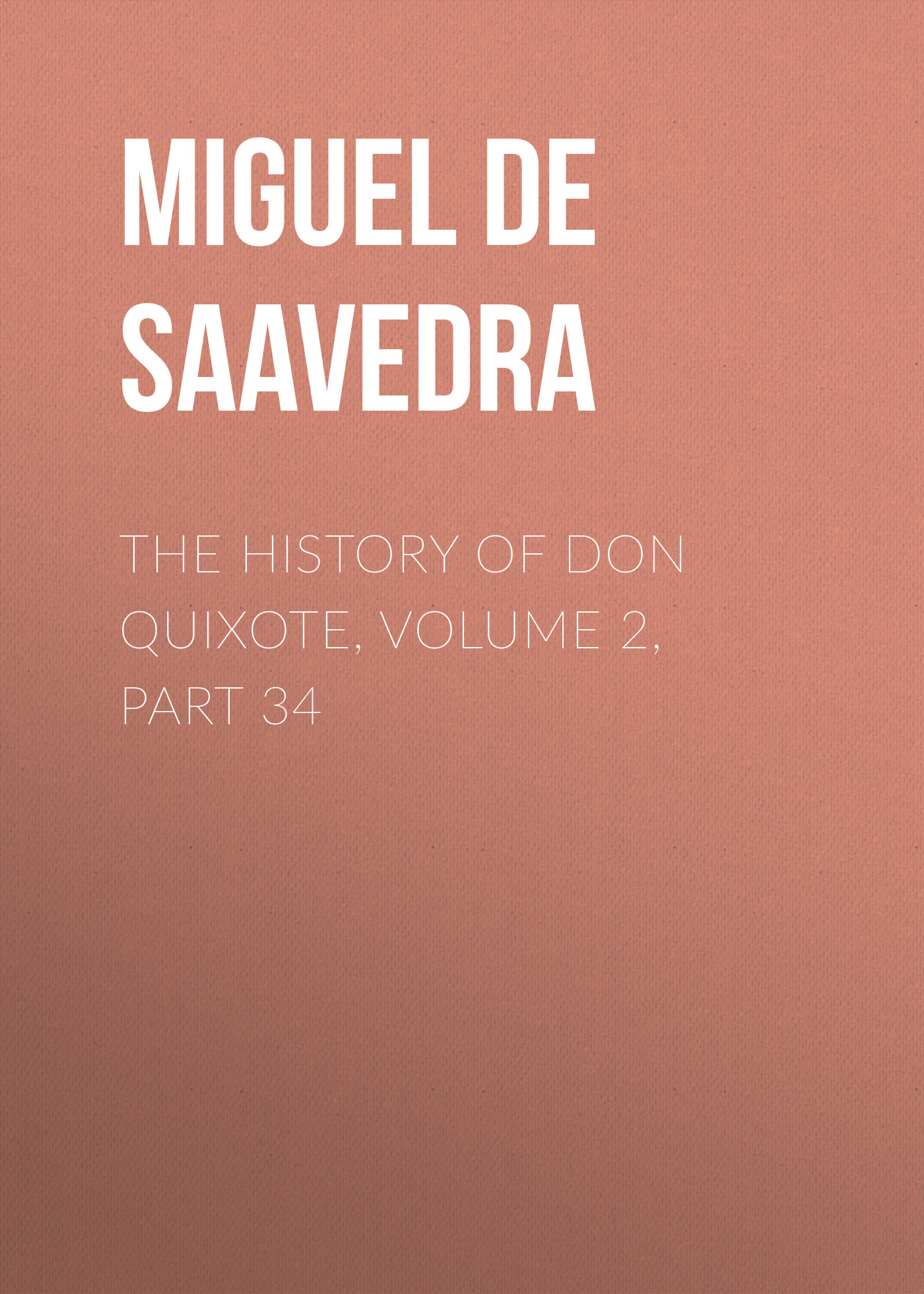the history of don quixote volume 2 part 34