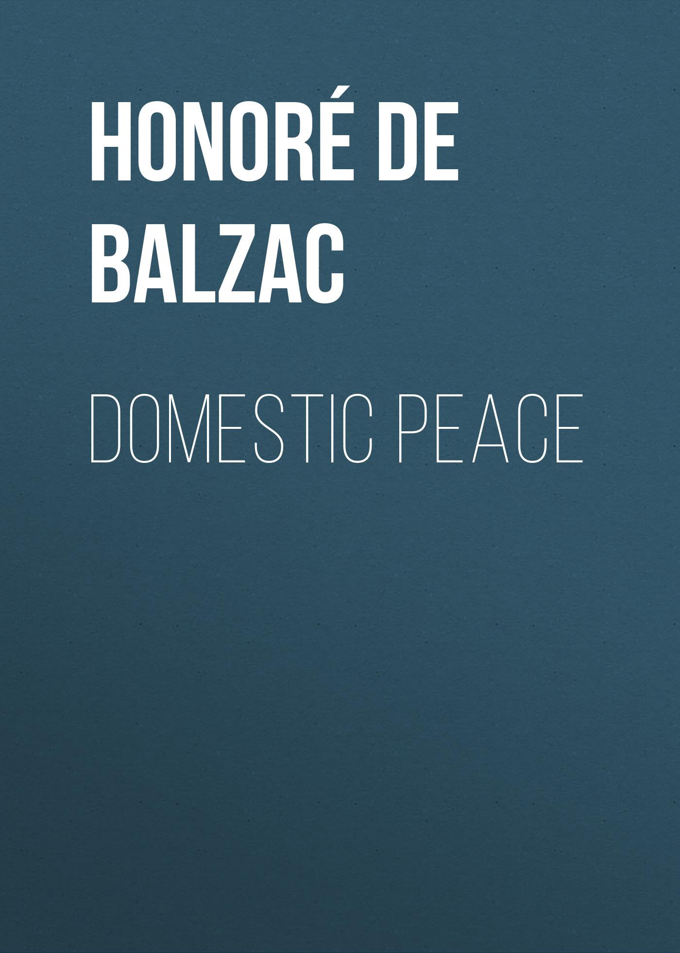 Оноре де Бальзак Domestic Peace domestic подушка