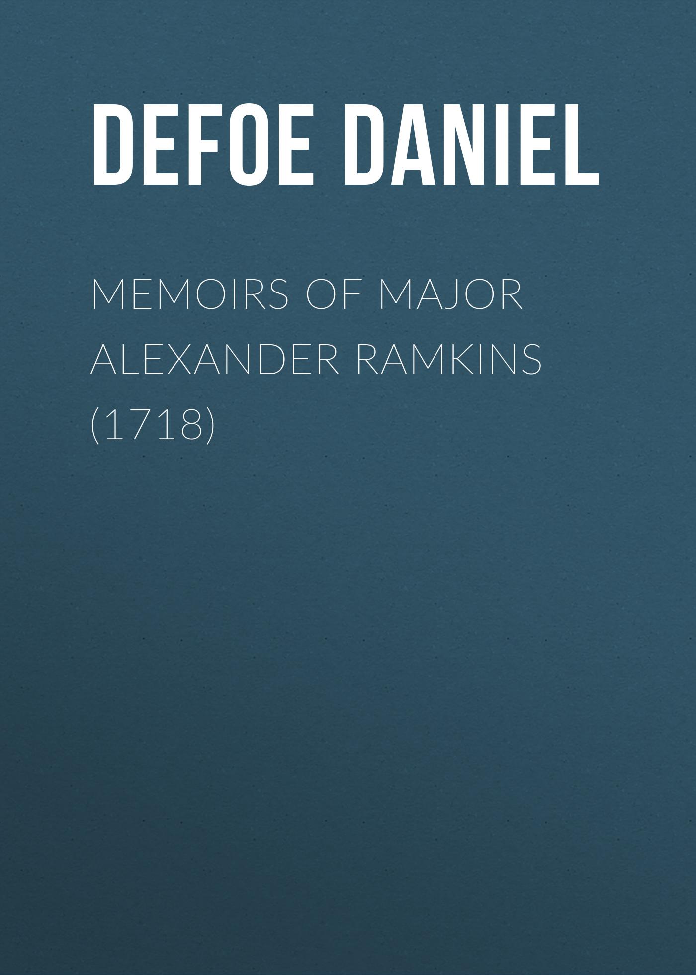 memoirs of major alexander ramkins 1718