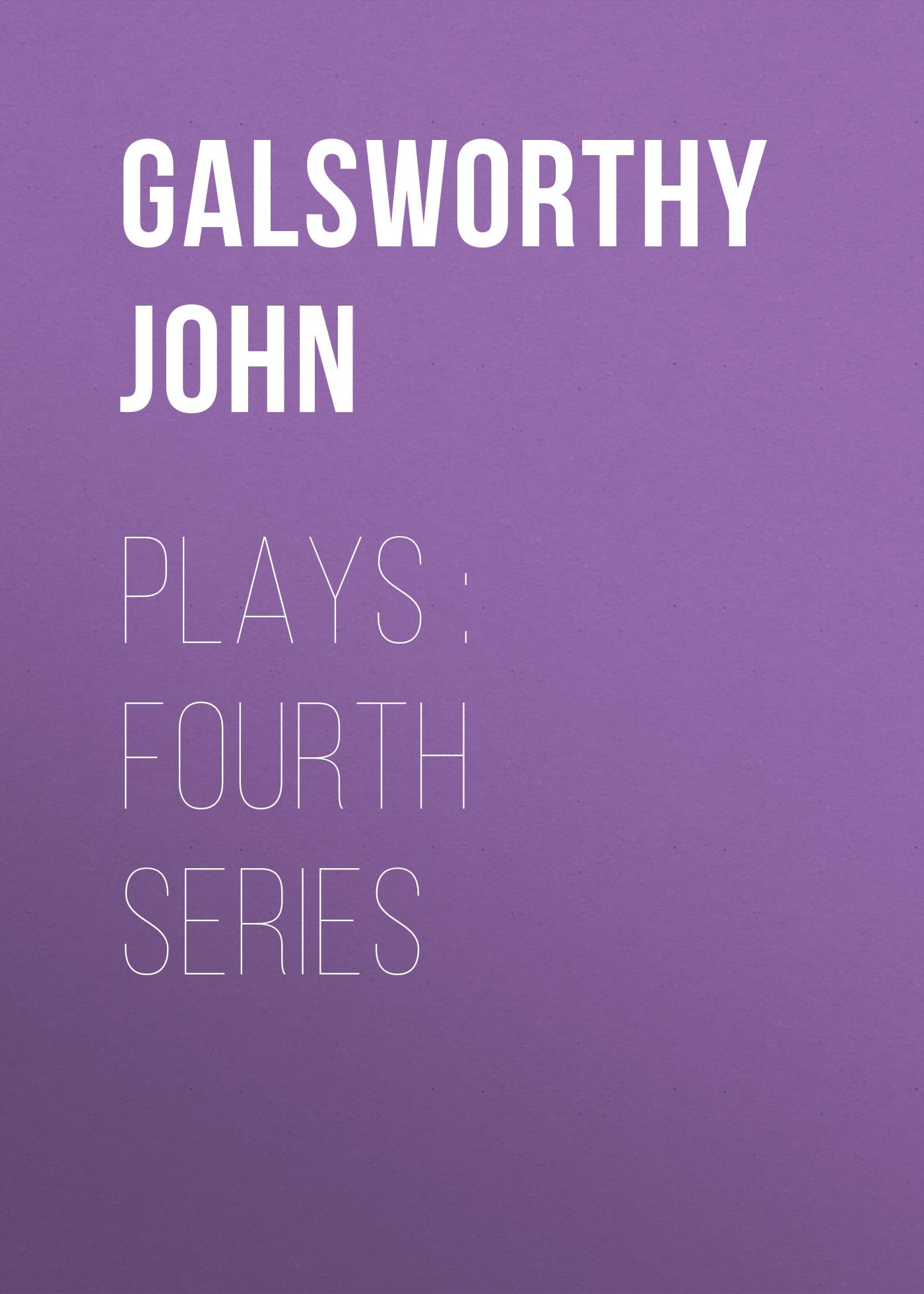 все цены на Galsworthy John Plays : Fourth Series онлайн
