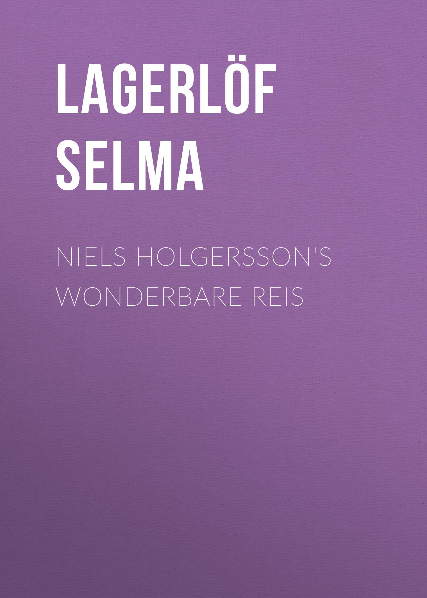 все цены на Lagerlöf Selma Niels Holgersson's Wonderbare Reis онлайн