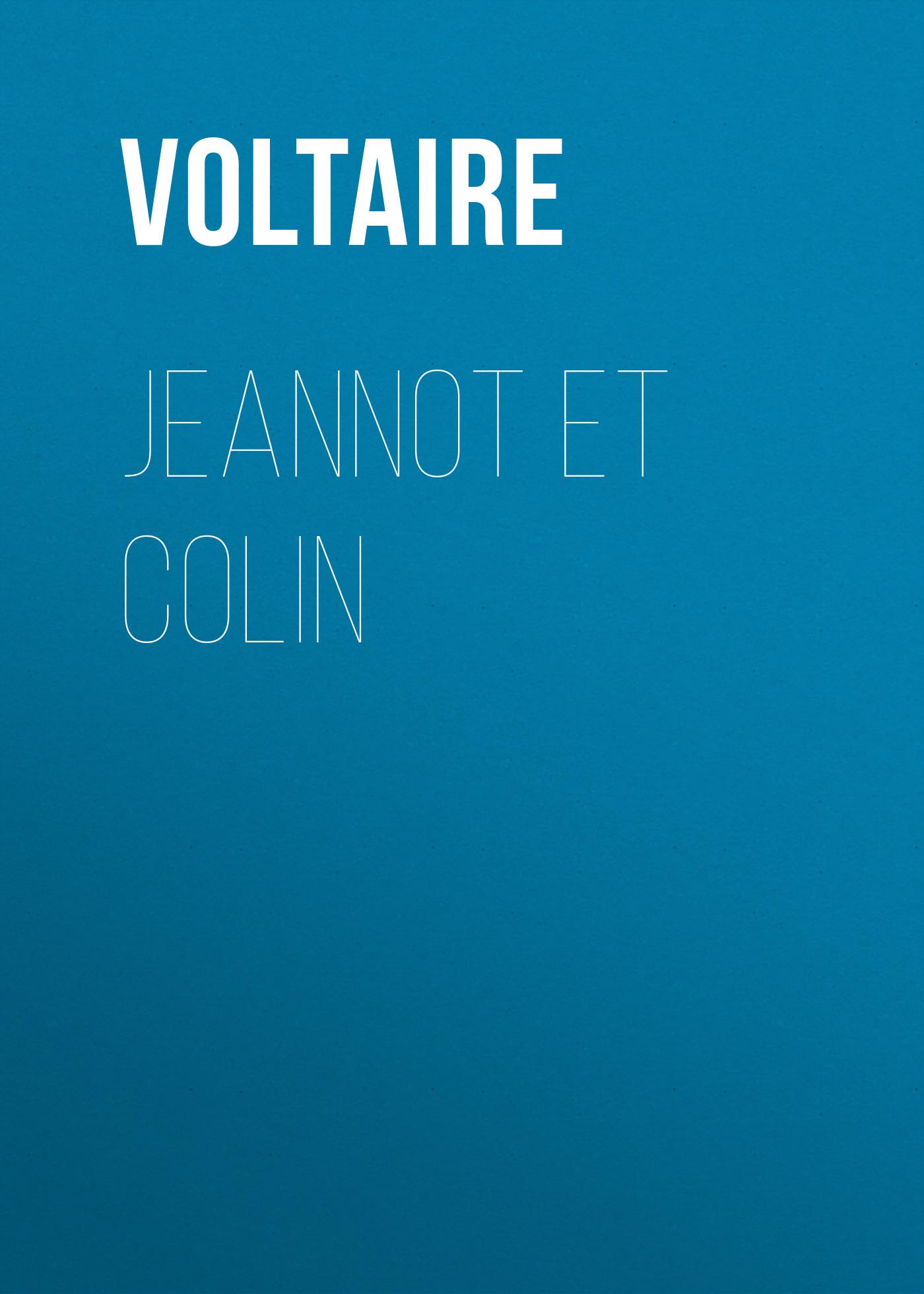 Вольтер Jeannot et Colin