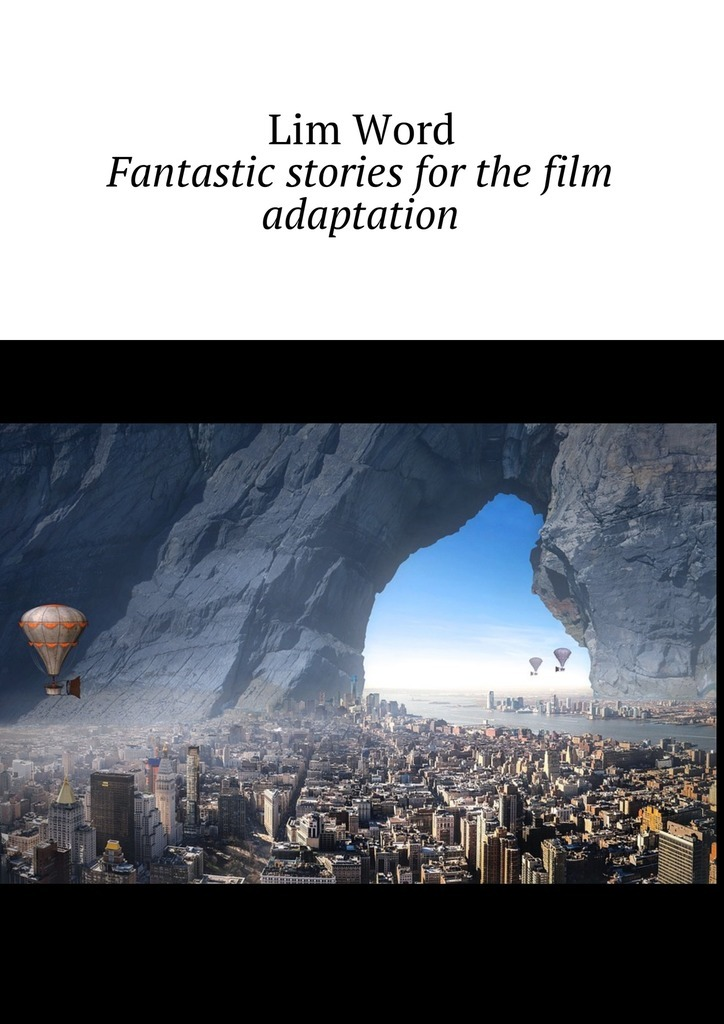 Lim Word Fantastic stories for the film adaptation
