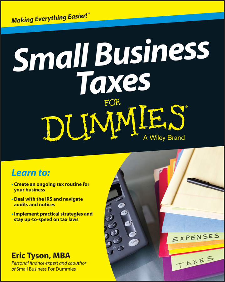 Eric Tyson Small Business Taxes For Dummies faith glasgow small business finance all in one for dummies