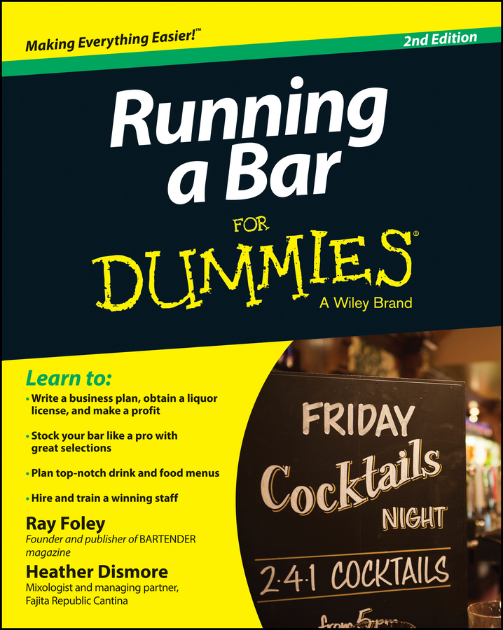 Ray Foley Running a Bar For Dummies футболка print bar how to kill a zombie
