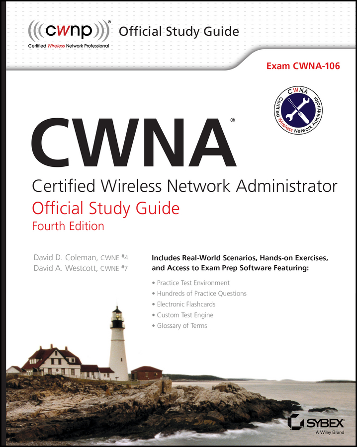 David Coleman D. CWNA. Certified Wireless Network Administrator Official Study Guide: Exam CWNA-106 lohnes study guide for german – a structural approach 3ed paper only