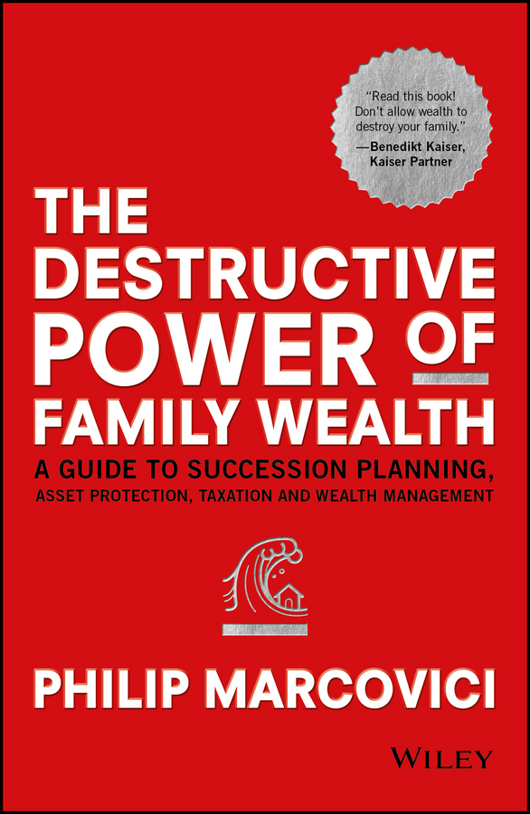 Philip Marcovici The Destructive Power of Family Wealth. A Guide to Succession Planning, Asset Protection, Taxation and Wealth Management cow static model toy ornaments