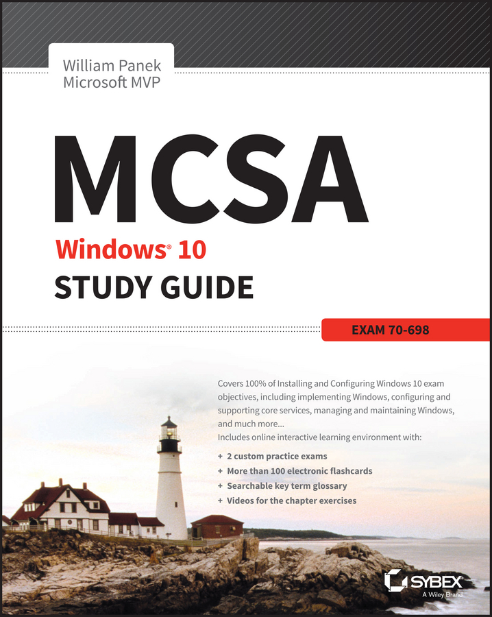 William Panek MCSA Windows 10 Study Guide. Exam 70-698 ferrule height and configuration