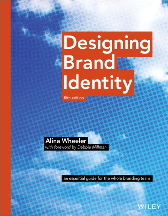 Alina Wheeler Designing Brand Identity. An Essential Guide for the Whole Branding Team religion culture and identity