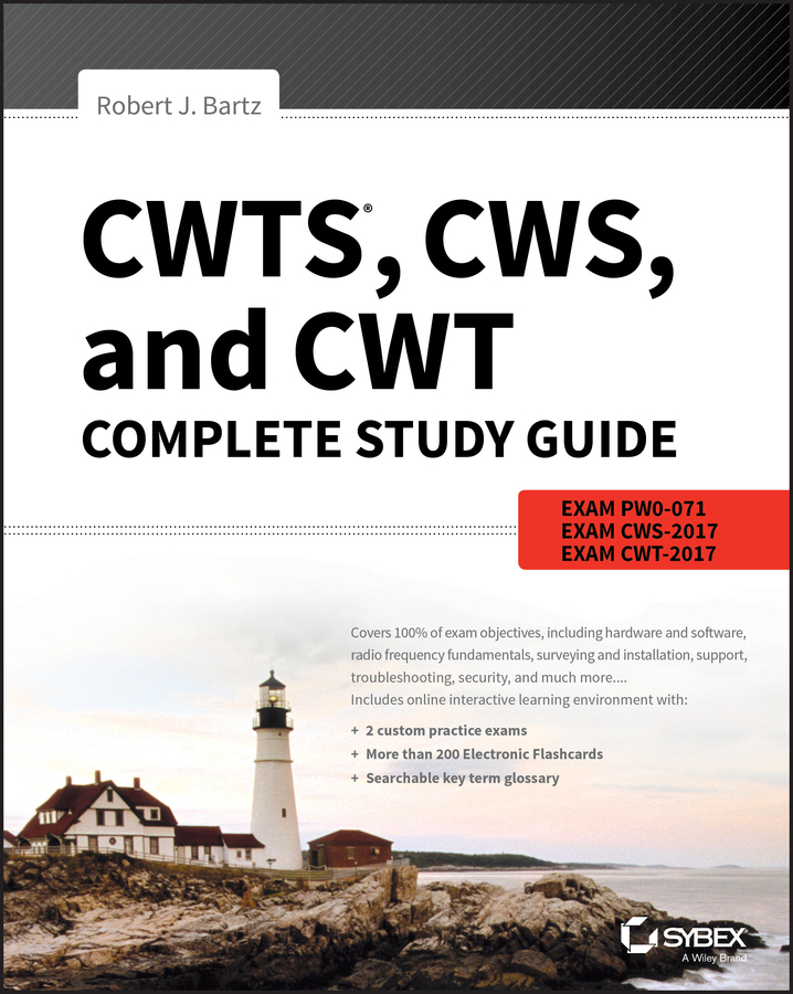 Robert Bartz J. CWTS, CWS, and CWT Complete Study Guide. Exams PW0-071, CWS-2017, CWT-2017 уголок алюминиевый черный 10х10х1х2000мм