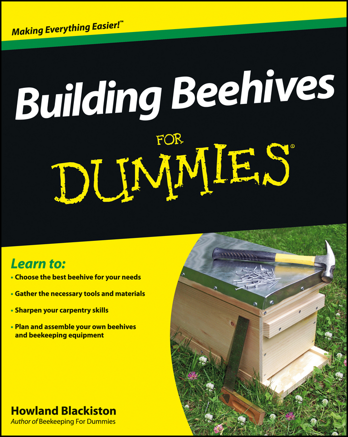 Howland Blackiston Building Beehives For Dummies шорты button blue button blue bu019ebaghp0