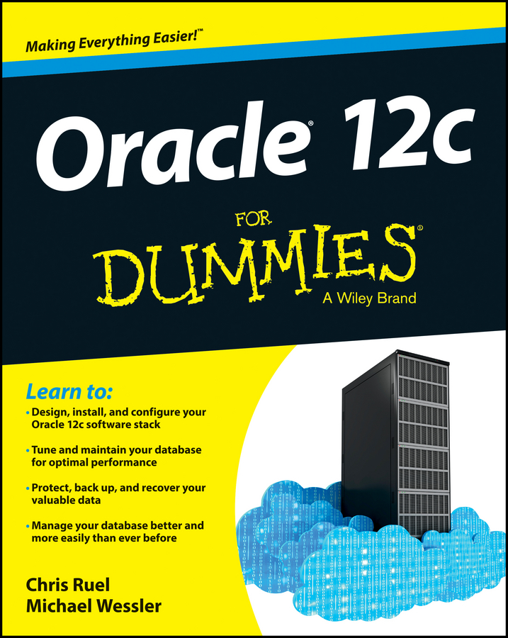 Chris Ruel Oracle 12c For Dummies oracle database 11g