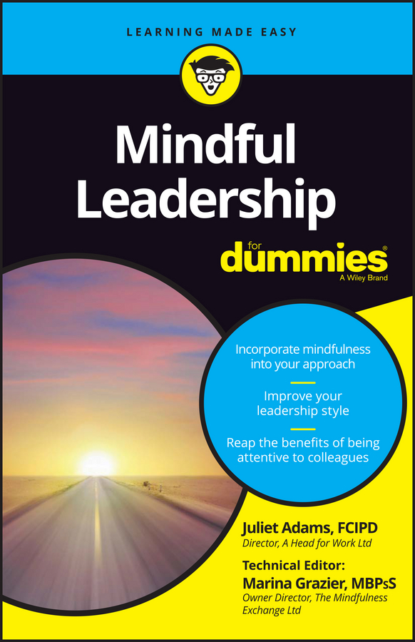 Juliet Adams Mindful Leadership For Dummies a mindfulness guide for the frazzled
