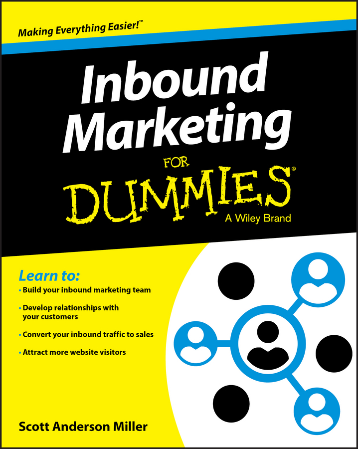 Scott Miller Anderson Inbound Marketing For Dummies carolyn tate marketing your small business for dummies
