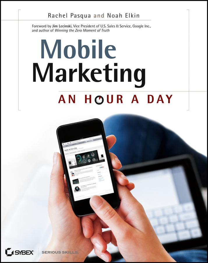 Rachel Pasqua Mobile Marketing. An Hour a Day hollis thomases twitter marketing an hour a day