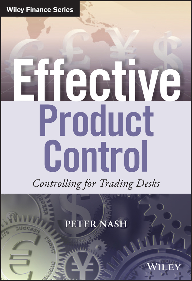 Peter Nash Effective Product Control. Controlling for Trading Desks 1pc used yokogaea ea9 a