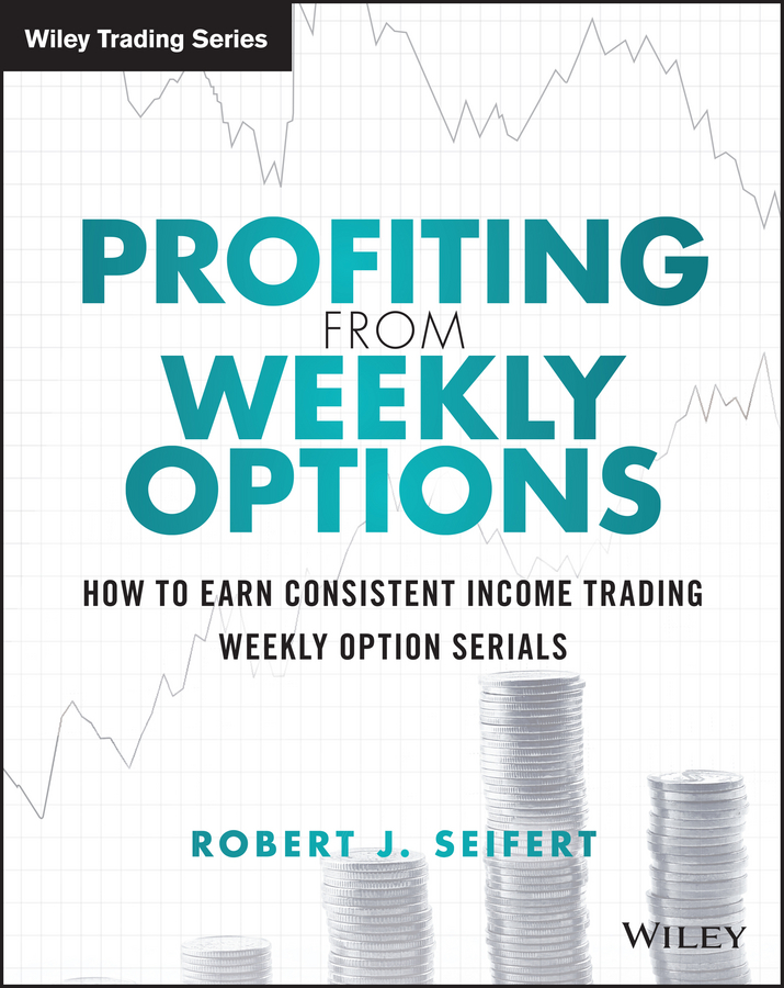Robert Seifert J. Profiting from Weekly Options. How to Earn Consistent Income Trading Weekly Option Serials dokibook sweet snowflake a5a6a7 personal planner notebook zipper hasp organizer diary monthly weekly agenda gifts stationery
