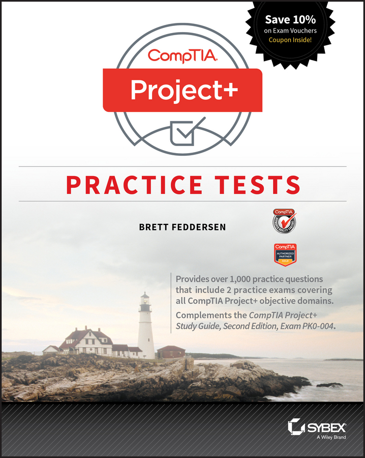 Brett Feddersen CompTIA Project+ Practice Tests. Exam PK0-004 bill ferguson comptia network review guide exam n10 006