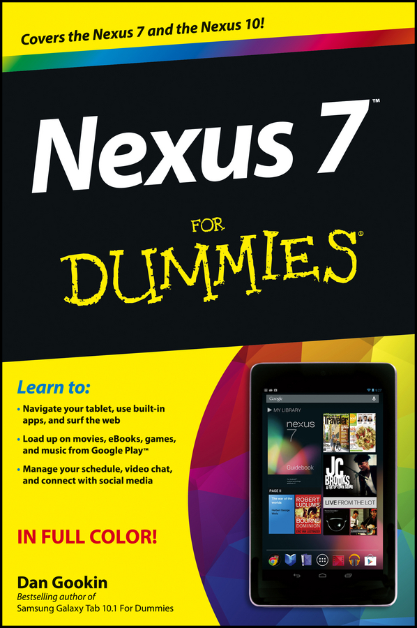 Dan Gookin Nexus 7 For Dummies (Google Tablet) dan gookin troubleshooting and maintaining your pc all in one for dummies