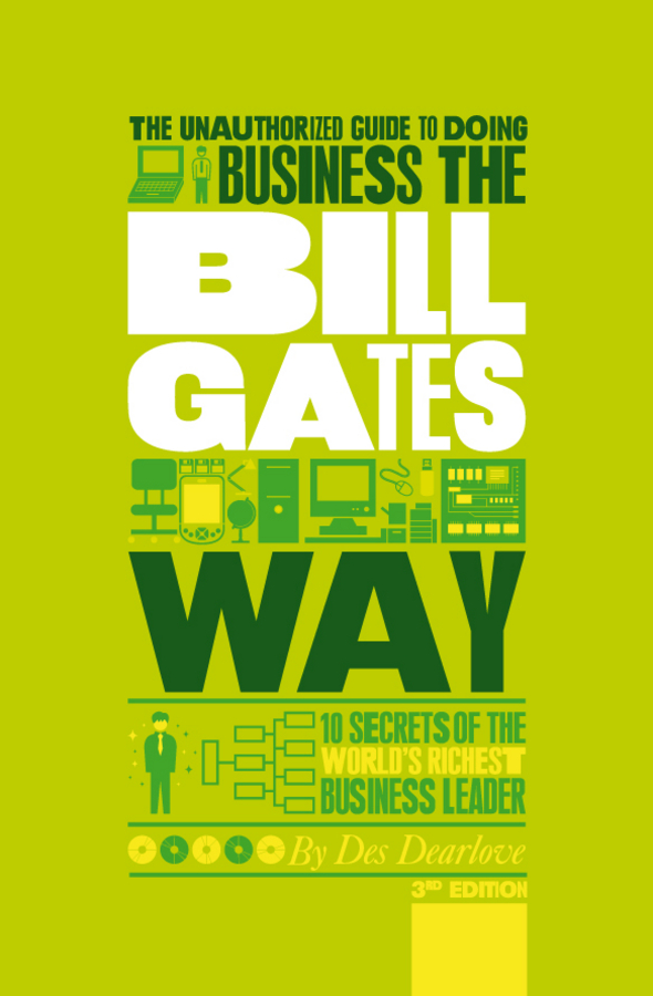 Des Dearlove The Unauthorized Guide To Doing Business the Bill Gates Way. 10 Secrets of the World's Richest Business Leader barrow tzs1 a02 yklzs1 t01 g1 4 white black silver gold acrylic water cooling plug coins can be used to twist the