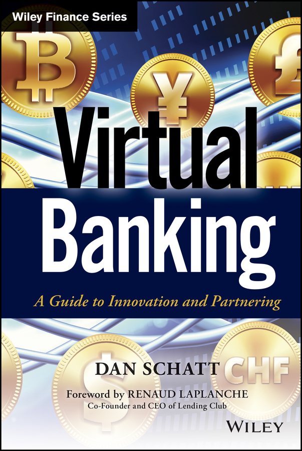 Dan Schatt Virtual Banking. A Guide to Innovation and Partnering british banking