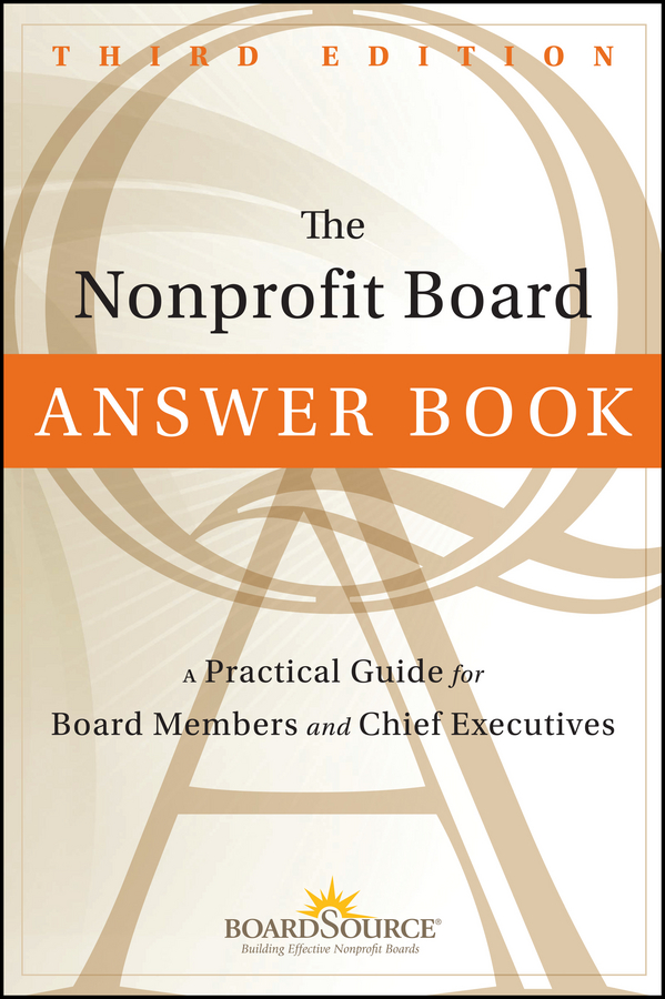 BoardSource The Nonprofit Board Answer Book. A Practical Guide for Board Members and Chief Executives bn44 00338f c p2632hd ady board