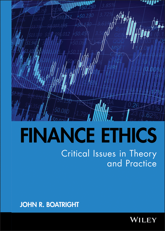 John Boatright R. Finance Ethics. Critical Issues in Theory and Practice risk sharing in finance