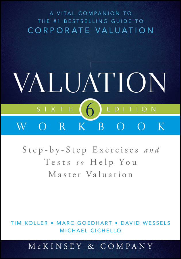лучшая цена Marc Goedhart Valuation Workbook. Step-by-Step Exercises and Tests to Help You Master Valuation + WS