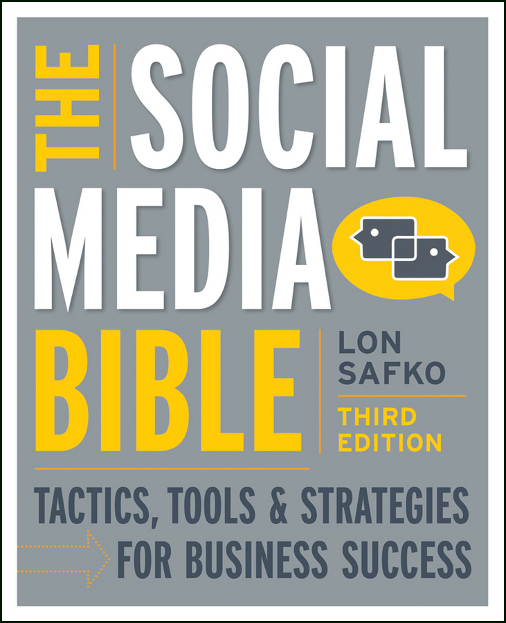 Lon Safko The Social Media Bible. Tactics, Tools, and Strategies for Business Success pizza bible the