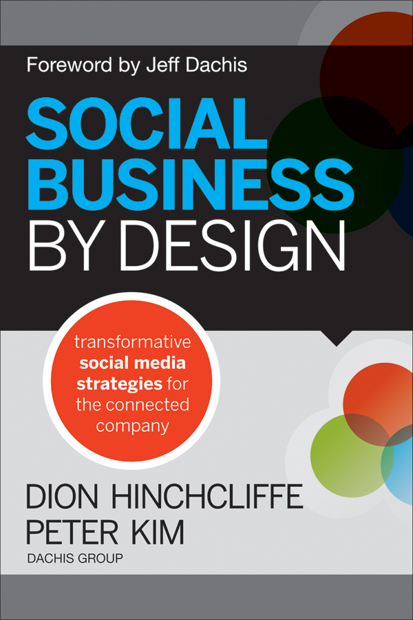 Dion Hinchcliffe Social Business By Design. Transformative Social Media Strategies for the Connected Company promotion mix strategies of icam through social media