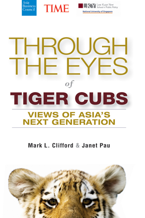 Janet Pau Through the Eyes of Tiger Cubs. Views of Asia's Next Generation odesza singapore
