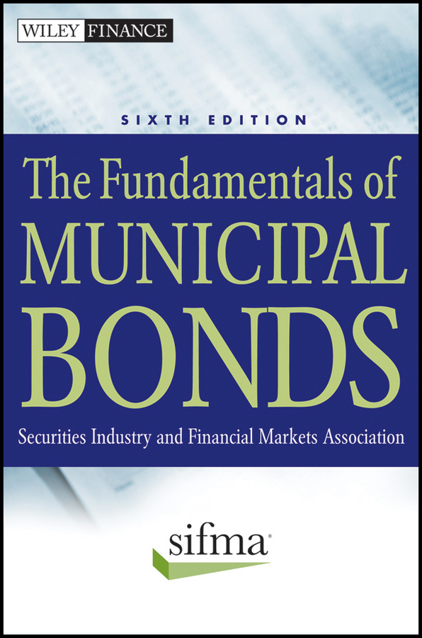 SIFMA The Fundamentals of Municipal Bonds frank fabozzi j the handbook of municipal bonds
