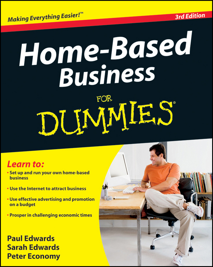 Peter Economy Home-Based Business For Dummies peter economy home based business for dummies