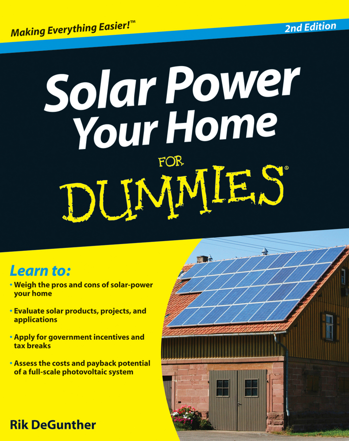 Rik DeGunther Solar Power Your Home For Dummies randy vance power boating for dummies