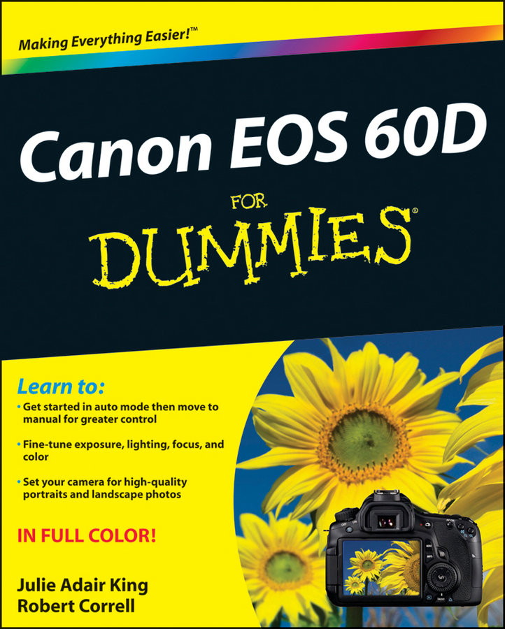 Robert Correll Canon EOS 60D For Dummies julie adair king canon eos rebel t6 1300d for dummies