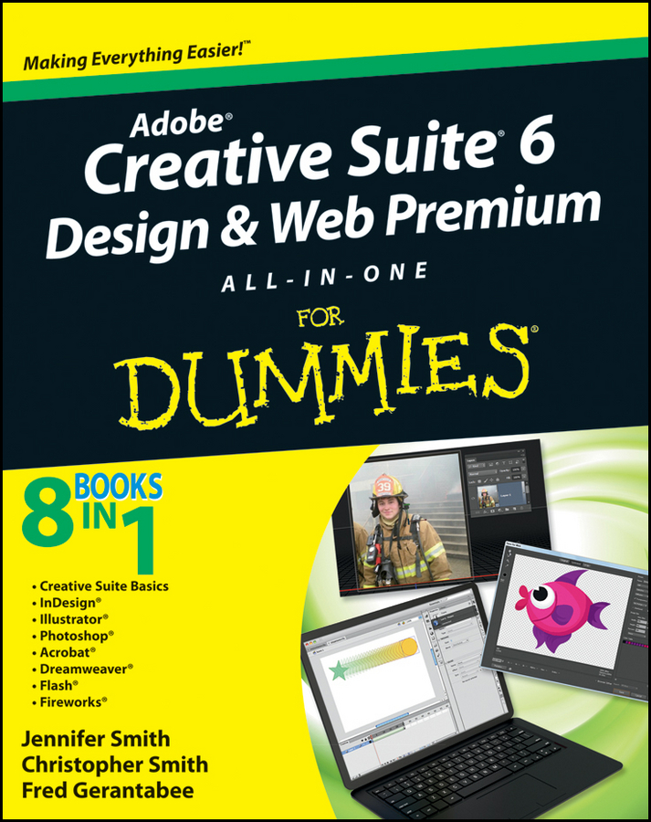 Christopher Smith Adobe Creative Suite 6 Design and Web Premium All-in-One For Dummies футболка the new designers the new designers th020embggh0