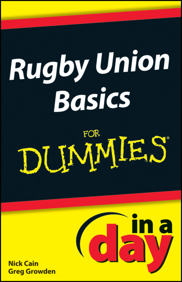 Greg Growden Rugby Union Basics In A Day For Dummies morphological adaptations specific to rugby players