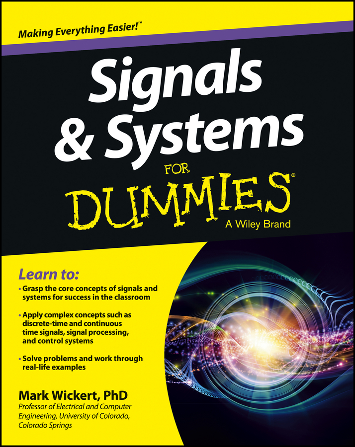 Mark Wickert Signals and Systems For Dummies коллектив авторов incose systems engineering handbook a guide for system life cycle processes and activities